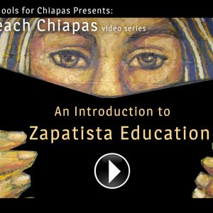 Video: An Introduction to Zapatista Education