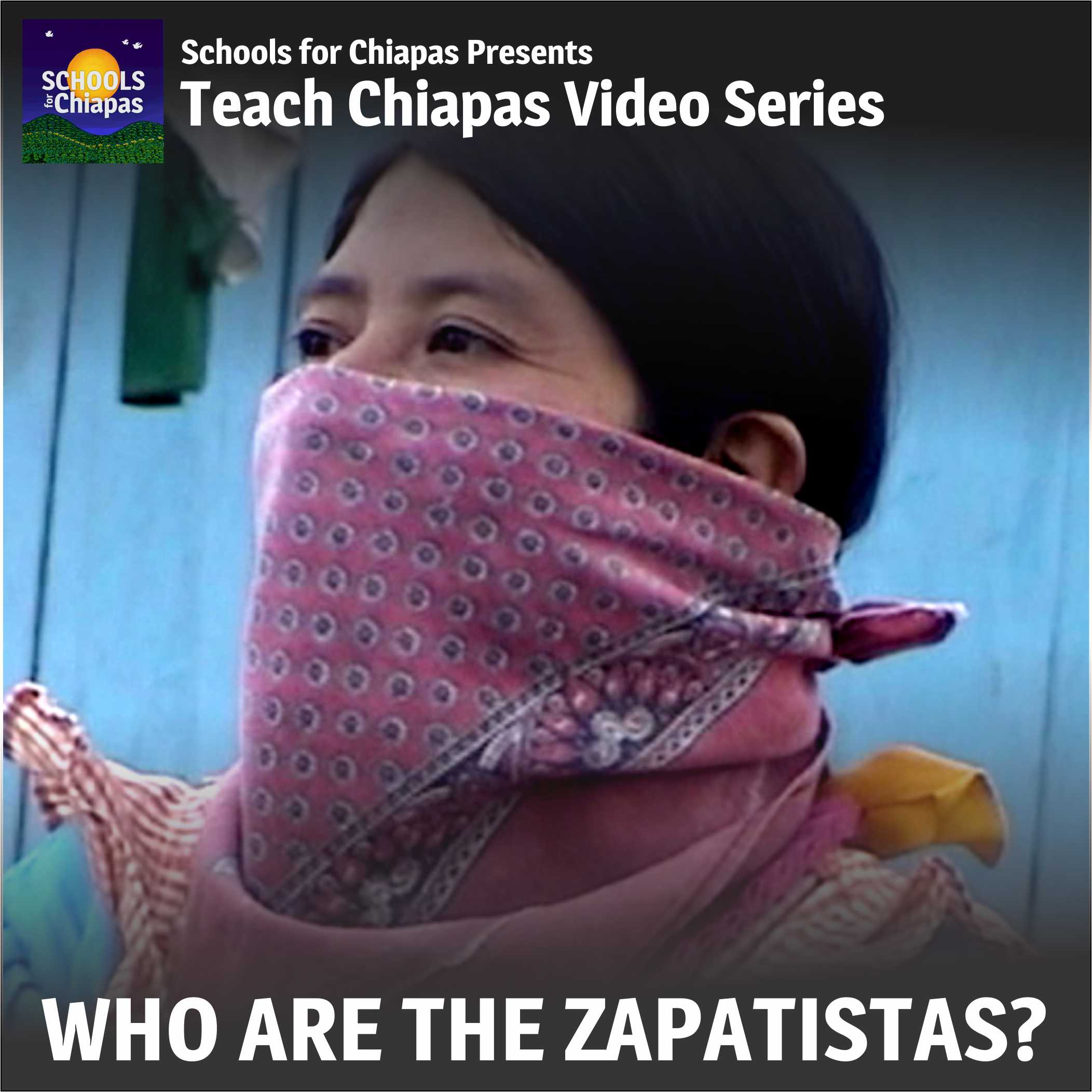 Who are the Zapatistas? English Version