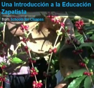 An Introduction to Zapatista Education-Teach Chiapas Video Series